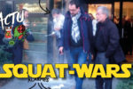 Actu : Squat-Wars (par Sacha)