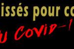 Appel à témoignages : Les laissés pour compte du Covid-19 / ou Chair à Covid !