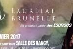 Agenda : Laurélaï Brunelle en première partie des Escrocs !!! Jeudi 26 janvier à la salle des Rancy !