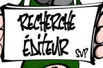 """Crabouillon publicitaire : """"Recherche Éditeur SVP !"""" (par Bib'S)"""