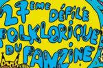Agenda : 27ème défilé folklorique du fanzine au Bunker ciné théâtre (du 22 au 24 juin à Bruxelles) !!!