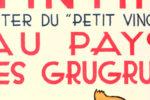 La Zone du Grugru : «Tintin au pays des Grugrus» (par Heller)